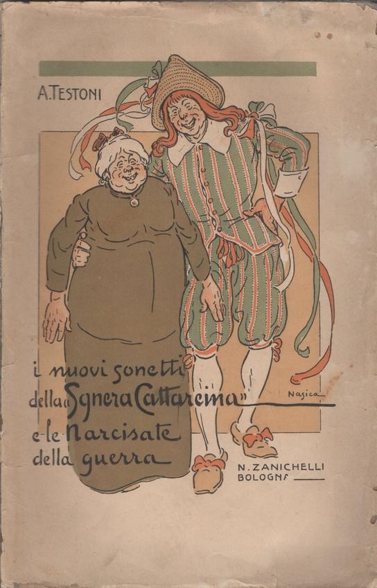 I nuovi sonetti della Sgnera Cattareina e Le Narcisate della guerra