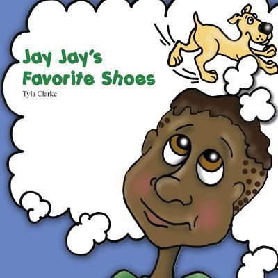Jay Jay's Favorite Shoes