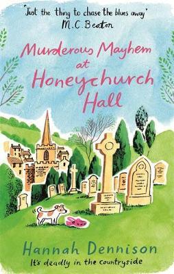 Murderous Mayhem at Honeychurch Hall