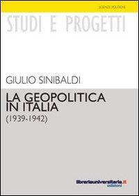 La geopolitica in Italia (1939-1942)