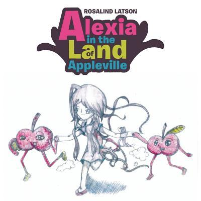 Alexia in the Land of Appleville
