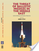 The Threat of Ballistic Missiles in the Middle East