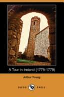 A Tour in Ireland (1776-1779) (Dodo Press)