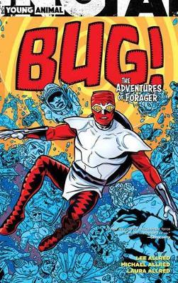 Bug! The Adventures of Forager