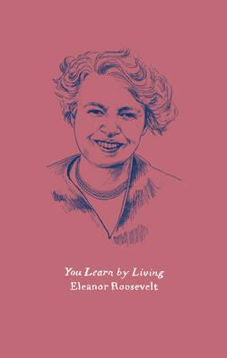 You Learn by Living