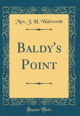 Baldy's Point (Classic Reprint)