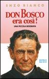 Don Bosco era così