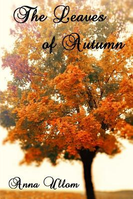 The Leaves of Autumn