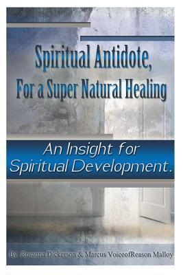 Spiritual Antidote, for a Super Natural Healing