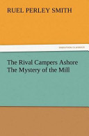 The Rival Campers Ashore the Mystery of the Mill
