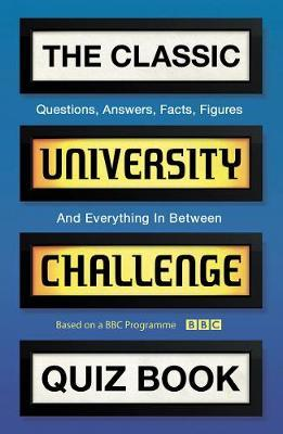 The Classic University Challenge Quiz Book