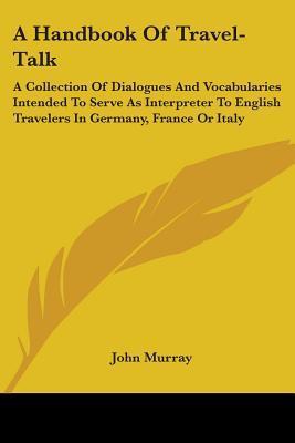A Handbook of Travel...