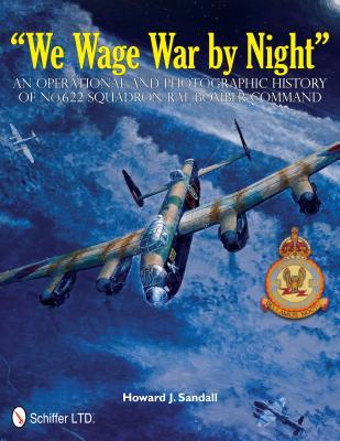 We Wage War by Night