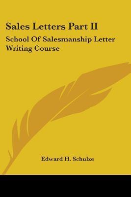 Sales Letters Part II