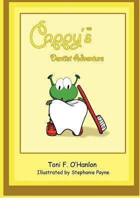 Cappy's Dentist Adventure