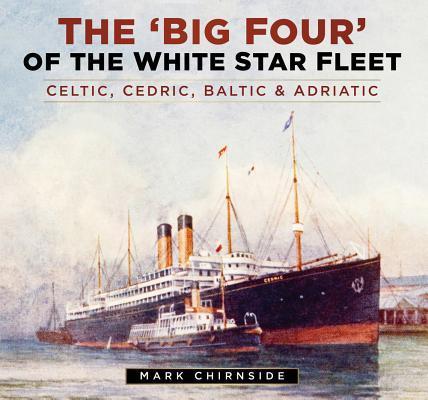 The Big Four of the White Star Fleet