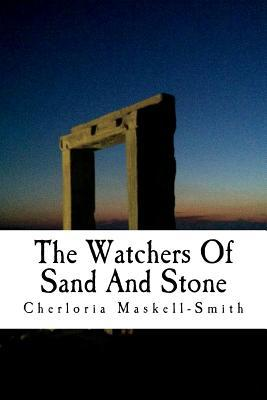 The Watchers Of Sand And Stone