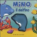 Mino il delfino. Libro sonoro