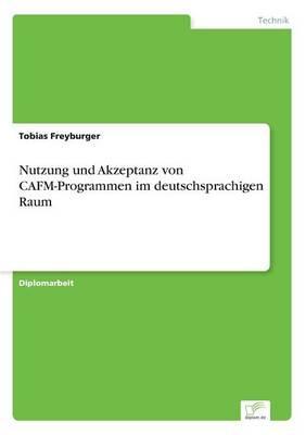 Nutzung und Akzeptanz von CAFM-Programmen im deutschsprachigen Raum