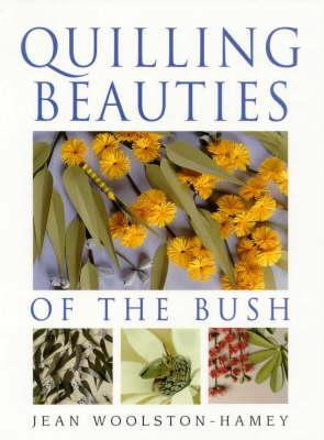 Quilling Beauties of the Bush