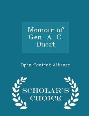 Memoir of Gen. A. C....