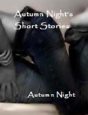 Autumn Night's Short Stories