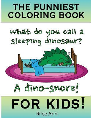 The Punniest Coloring Book For Kids