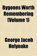 Bygones Worth Remembering