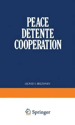 Peace, Detente, Cooperation