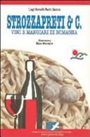 Strozzapreti e C. Vini e mangiari di Romagna