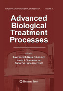 Handbook of Environmental Engineering: Advanced biological treatment processes