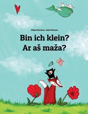 Bin Ich Klein? / Ar As Maza?