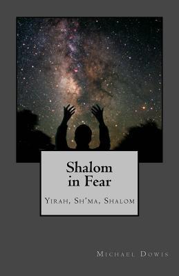 Shalom in Fear