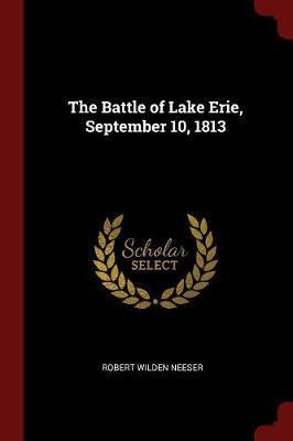 The Battle of Lake Erie, September 10, 1813