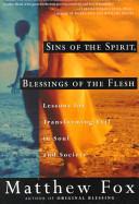 Sins of the Spirit, Blessings of the Flesh