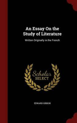 An Essay on the Study of Literature