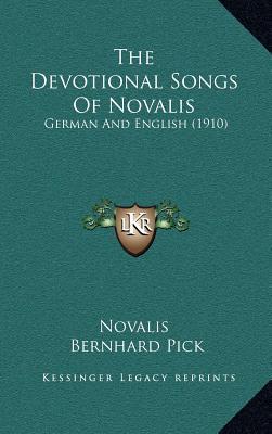 The Devotional Songs of Novalis