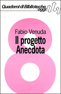 Il progetto Anecdota
