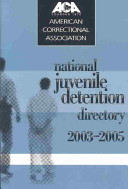 National Juvenile Detention Directory, 2003-2005