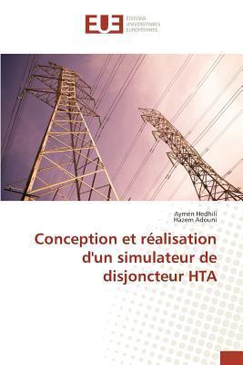 Conception et Réalisation d'un Simulateur de Disjoncteur Hta