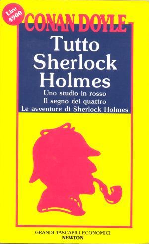 Tutto Sherlock Holmes*