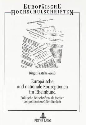 Europäische und nationale Konzeptionen im Rheinbund
