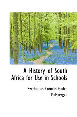 A History of South Africa for Use in Schools