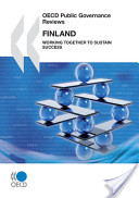 OECD Public Governance Reviews Finland: Working Together to Sustain Success