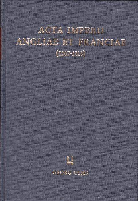 Acta imperii Angliae et Franciae ab anno 1267