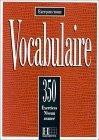 350 Exercices De Vocabulaire Niveau Avance
