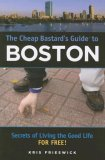 The Cheap Bastard's Guide to Boston