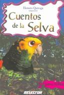 Cuentos De La Selva/...