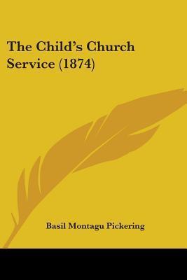 The Child's Church Service