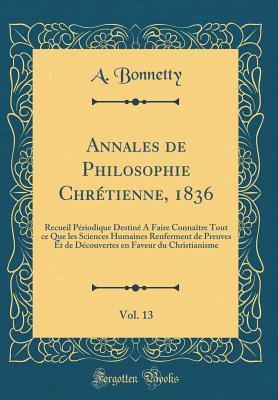Annales de Philosophie Chrétienne, 1836, Vol. 13